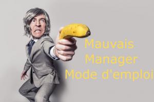 Mauvais manager